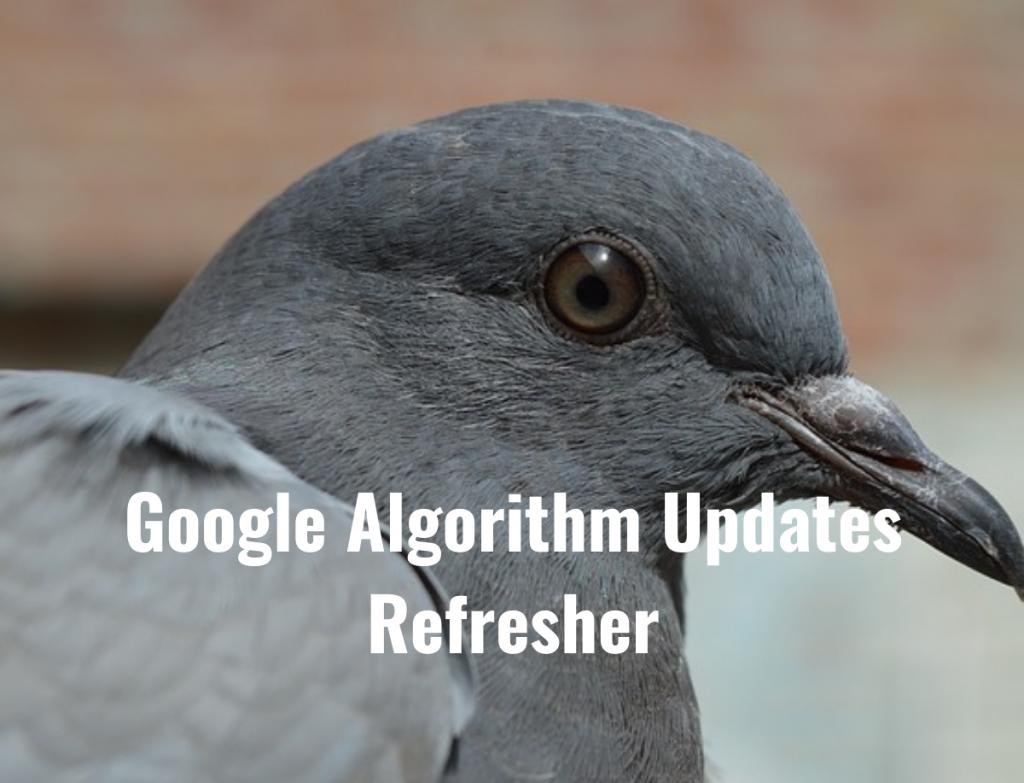 google algorithm history refresher